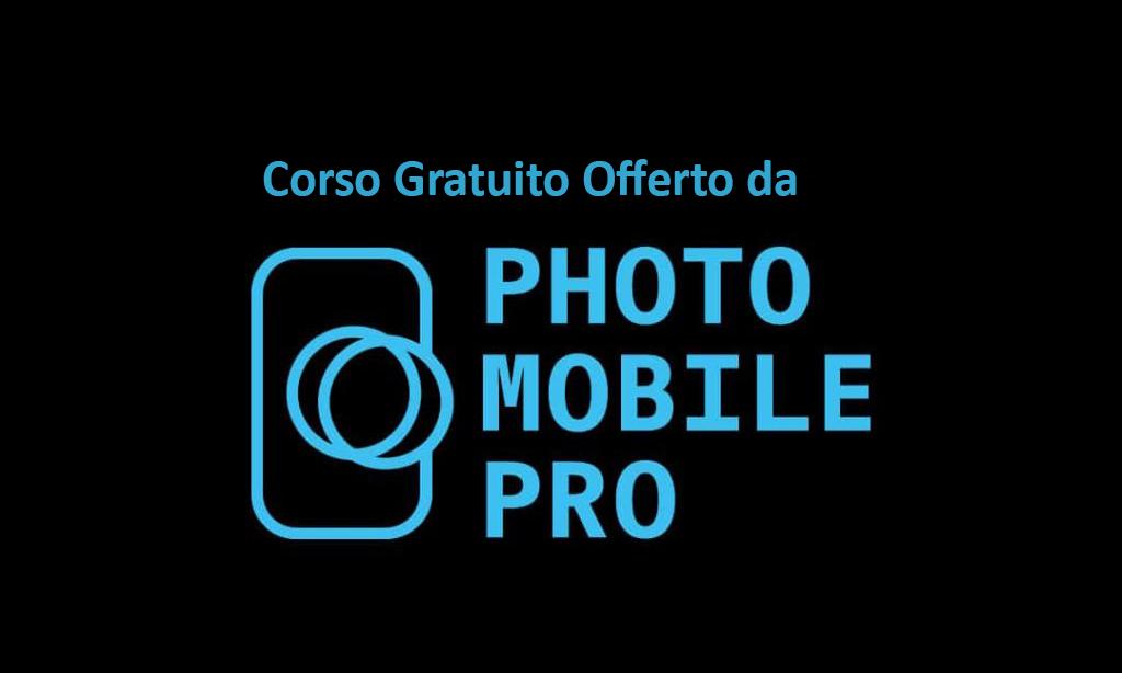 corso gratuito offerto da Photo Mobile Pro